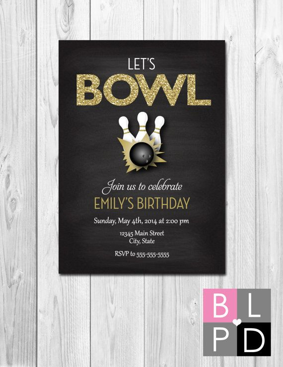 bowling party invitation let s bowl gold glitter and chalkboard