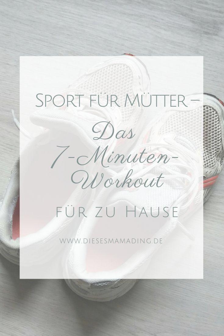 Sport für Mütter – Das 7-Minuten-Workout für zu Hause - Fitness - #7MinutenWorkout #Das #Fitness #fü...