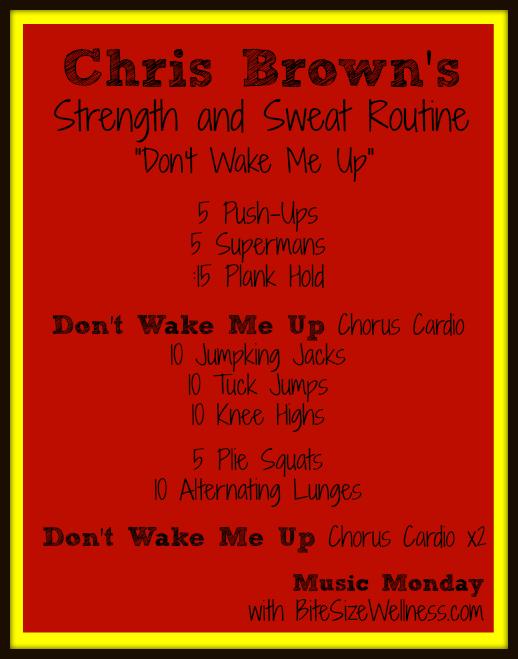 Chris Brown Strength and Sweat Routine Don't Wake Me Up BiteSizeWellness.com