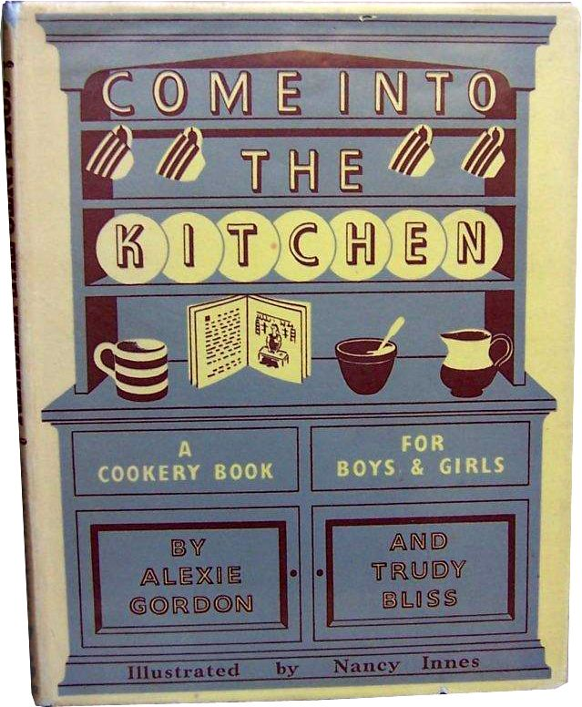 Come into the Kitchen by Nancy Innes