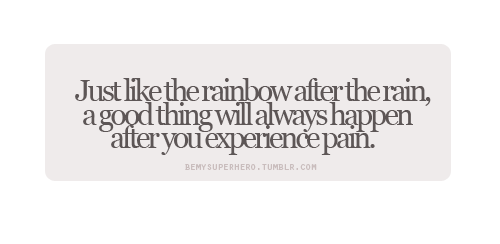 A Rainbow After The Rain Quotes Hledat Googlem Yep Quotes