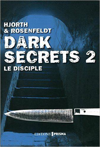 Dark Secrets 2 Le Disciple Amazon Com Michael Hjorth