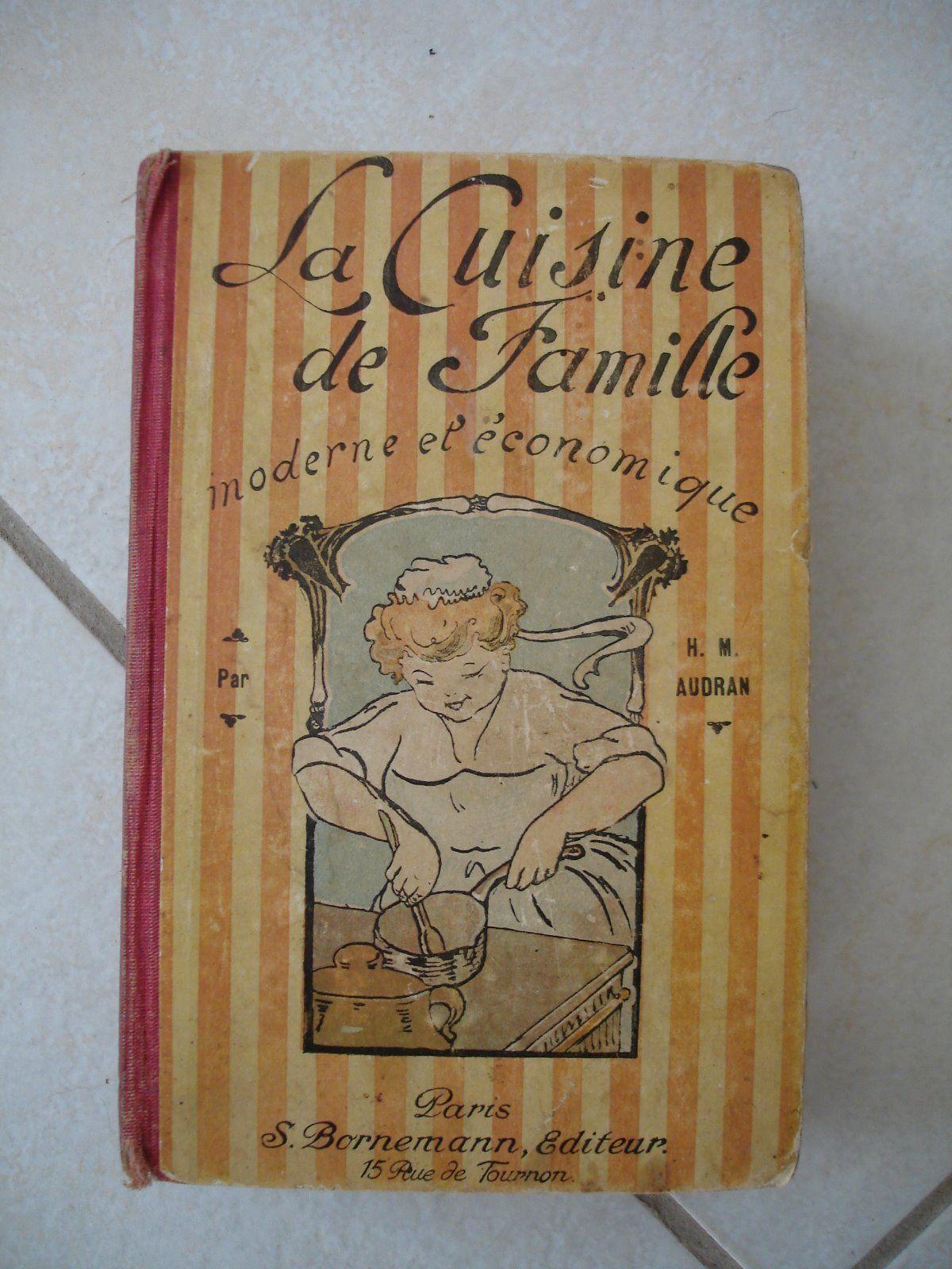 Livre Ancien La Cuisine De Famille Moderne Et Economique
