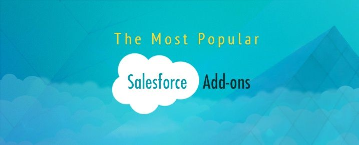 What are the Most Popular Salesforce Addons? Ads, Crm