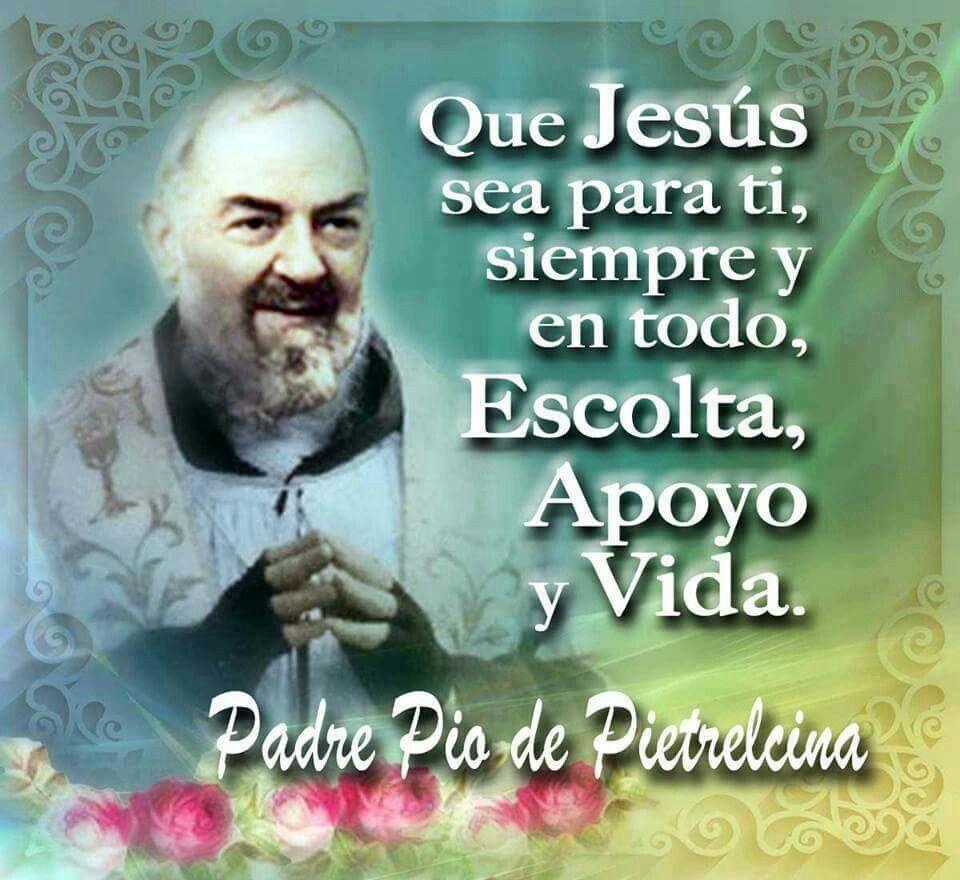 Pin De Mario Gomez En Padre Pio Padre Pio Oracion Frases De Padre Pio Padre Pio