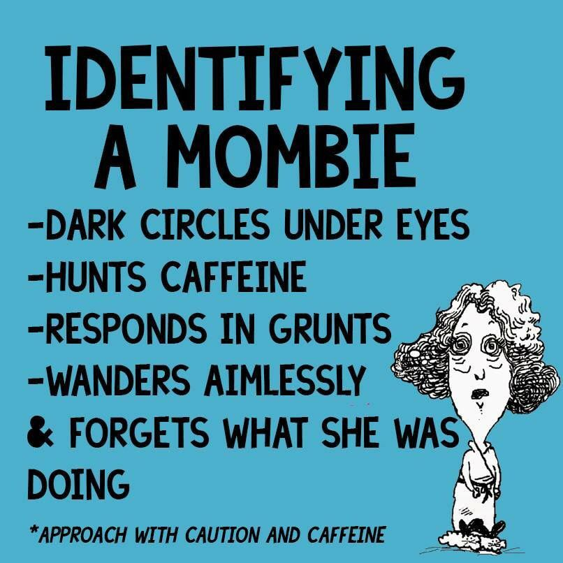 Not The Dark Circles But Everything Else Seems Pretty Accurate Mombie Mom Humor Mom Quotes