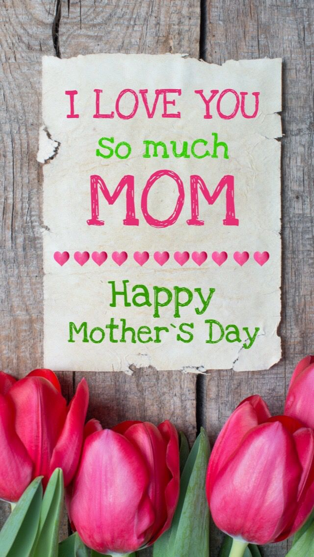 Wallpaper Iphone Happy Mother S Day Holidays I Love You Mom Happy Mothers Day Wallpaper Happy Mother S Day Funny Happy Mothers Day Images