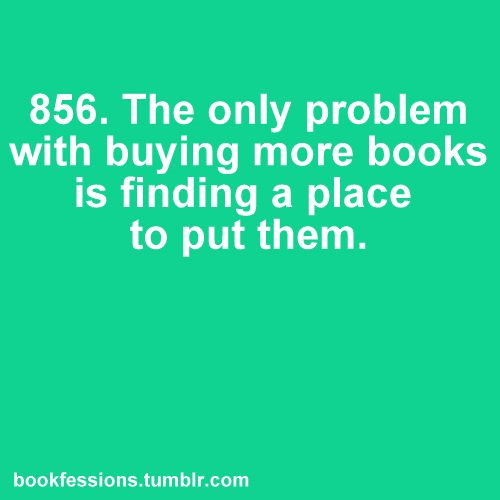 I am in serious need of a bookshelf... a large one.
