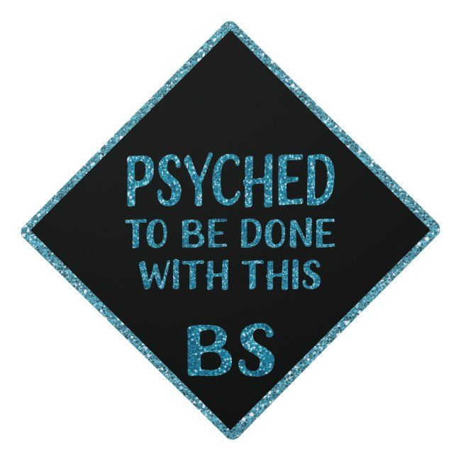 Blue Glitter Psychology Psyched BS Graduation Graduation Cap Topper | Zazzle.com