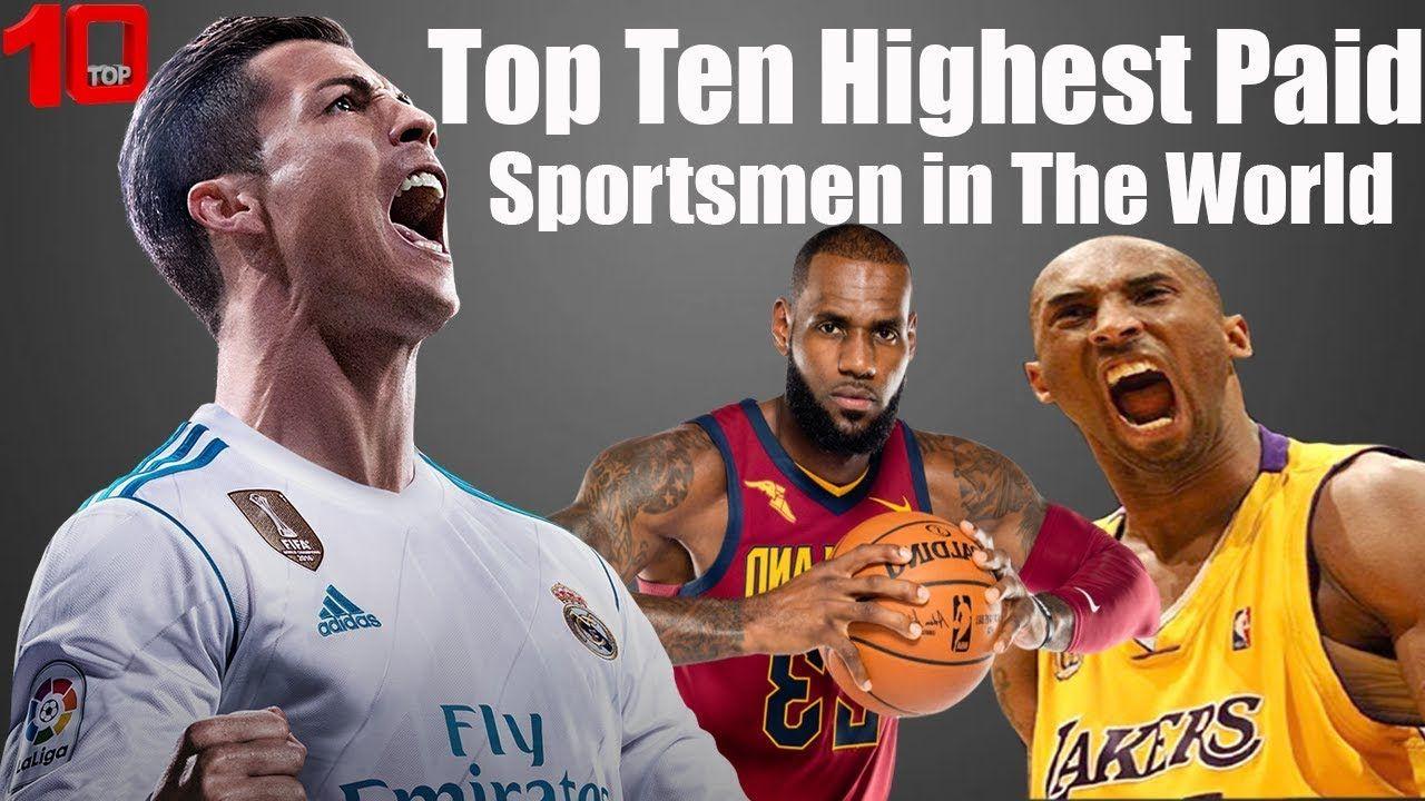 Top Ten Highest Paid Sportsmen in The World 2018