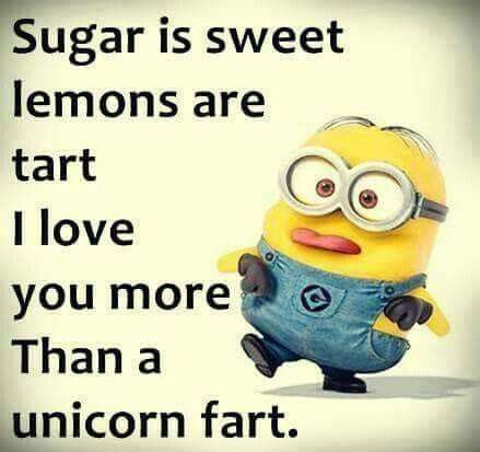 Love U More Than A Unicorn Fart Minions Funny Quotes Funny