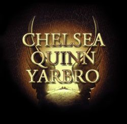 Chelsea Quinn Yarbro Vampire Novel Quinn Book Worth Reading