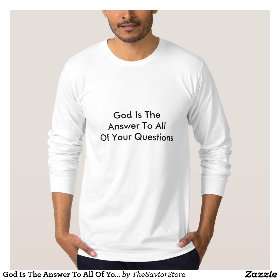 God Is The Answer To All Of Your Questions T-shirt