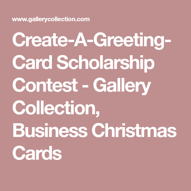 The Gallery Collection Christmas Cards.Create A Greeting Card Scholarship Contest Gallery