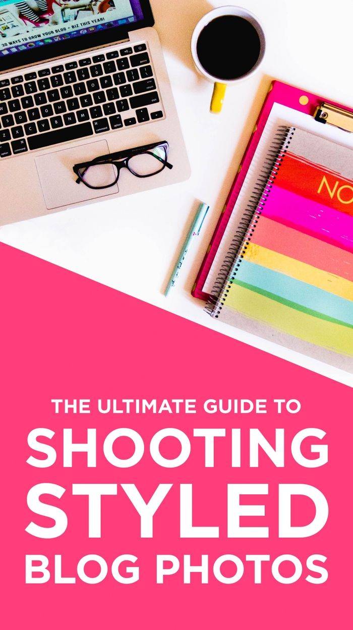 The Ultimate Guide to Shooting Beautifully Styled Blog Photos