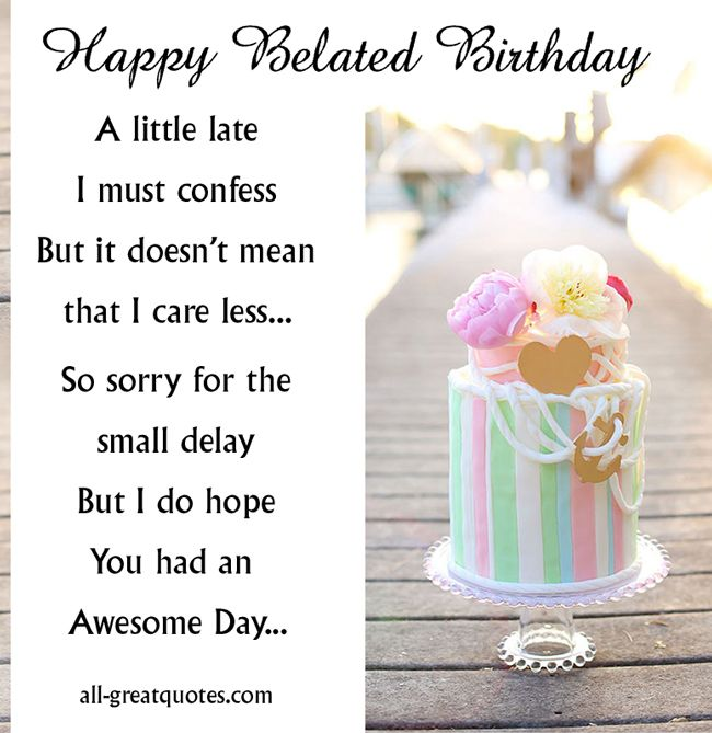 Happy Belated Birthday Ecard Easter Pinterest Free Birthday Happy Late Birthday Wishes