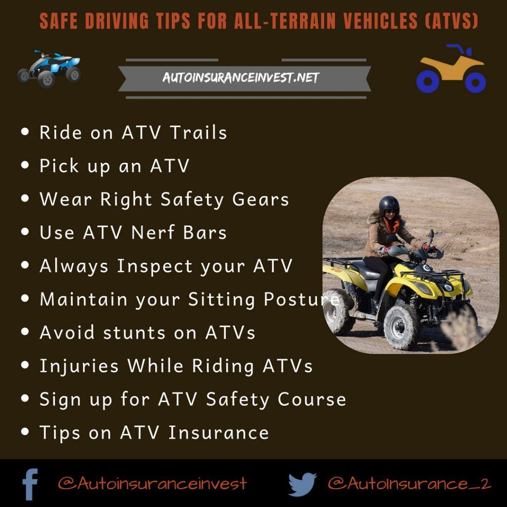 Safe Driving Tips For All Terrain Vehicles Atvs Safe Driving
