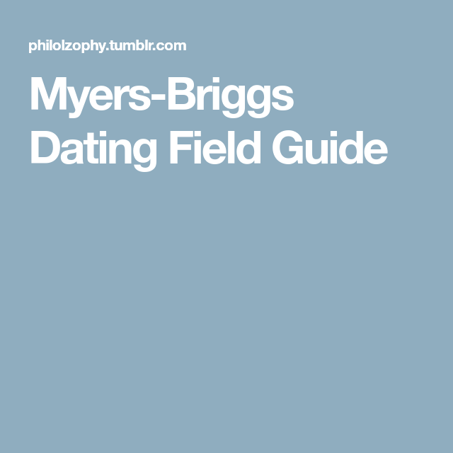Dating field guide