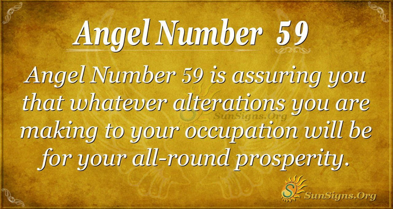 Angel Number 59 Meaning A Message Of Good Tidings Meant To Be