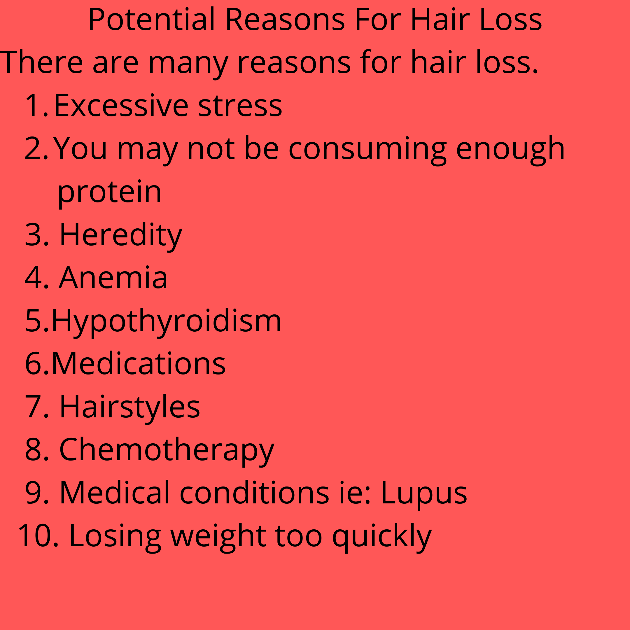 Potential Reasons For Hair Loss In 2020 Hair Loss Reasons Hair Loss Medical Conditions