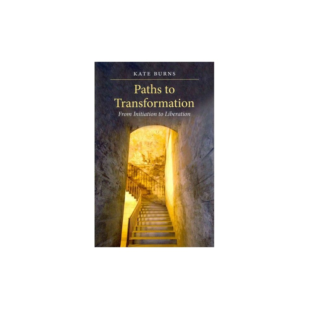 Paths to Transformation (Paperback)