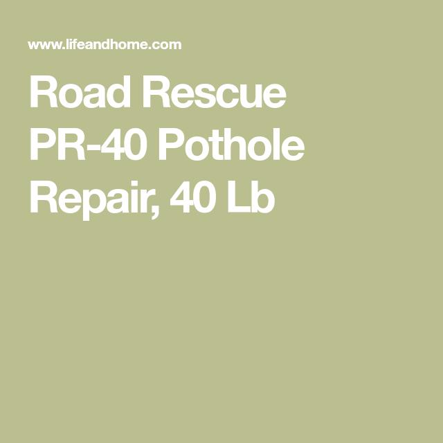 Road Rescue PR40 Pothole Repair, 40 Lb Repair, Rescue, 40th