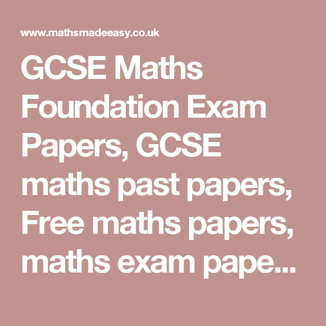 GCSE Maths Foundation Exam Papers, GCSE maths past papers, Free ...