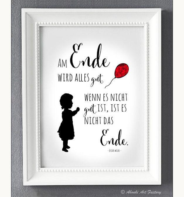 """Liebevoll designter Kunstdruck im **DIN A4 Format** mit Motiv Mädchen und roter Ballon und Statement / Zitat von Oscar Wilde ♥ **""""Am Ende wird alles gut - wenn es nicht gut ist, ist es nicht das... -  - #kinderzimmer"""
