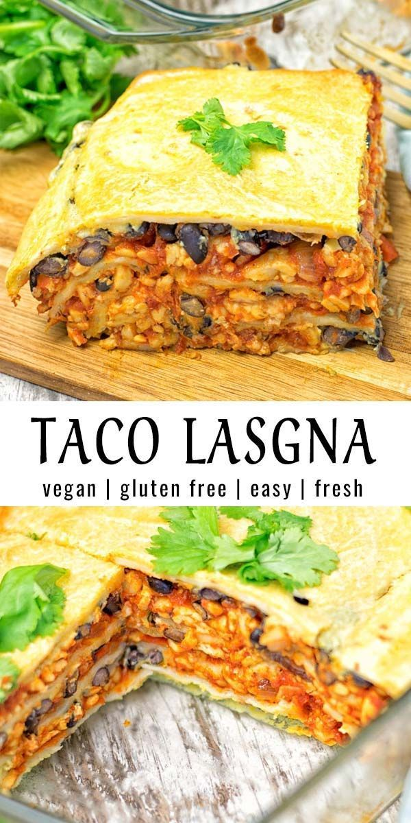 Easy Vegan Taco Lasagna - Contentedness Cooking