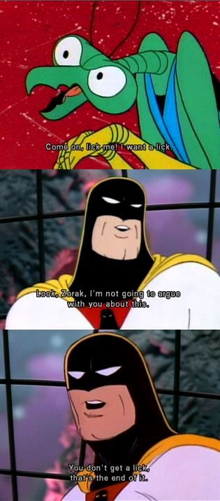 You Don T Get A Lick Space Ghost Cool Cartoons Cartoon Quotes