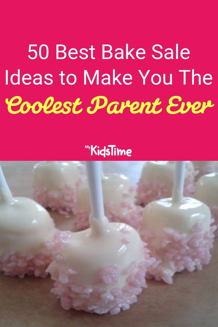 50 Best Bake Sale Ideas to Make You the Coolest Parent Ever