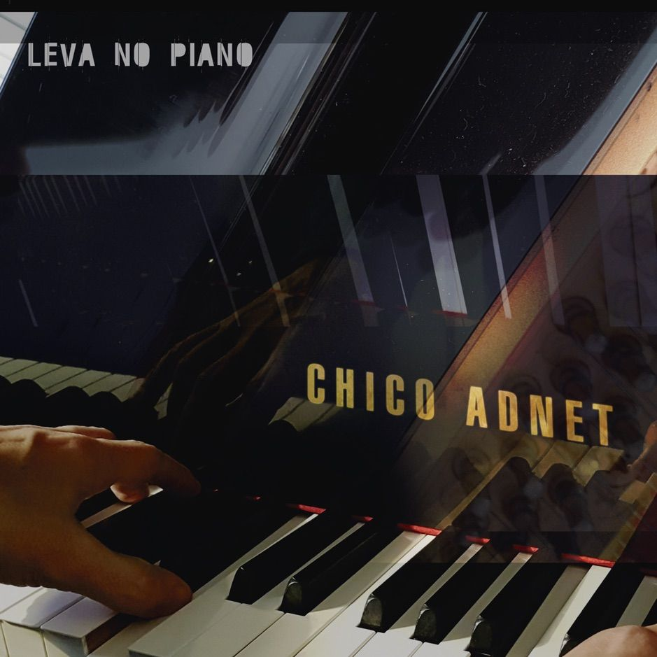 âŽLeva no Piano by Chico Adnet