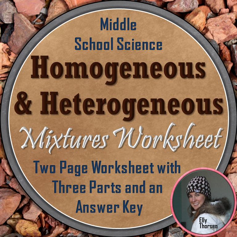 Heterogeneous and Homogeneous Mixtures Worksheet | Middle school ...