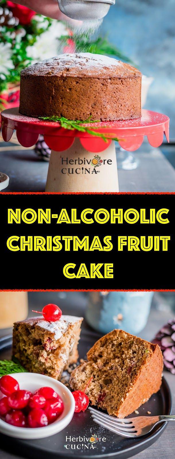 Non Alcoholic Christmas Fruit Cake Fruit Cake Christmas Fruit Cake Christmas Cake Recipes