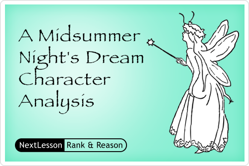 A Midsummer Nights Dream Character Analysis Lesson For Grades 9 10