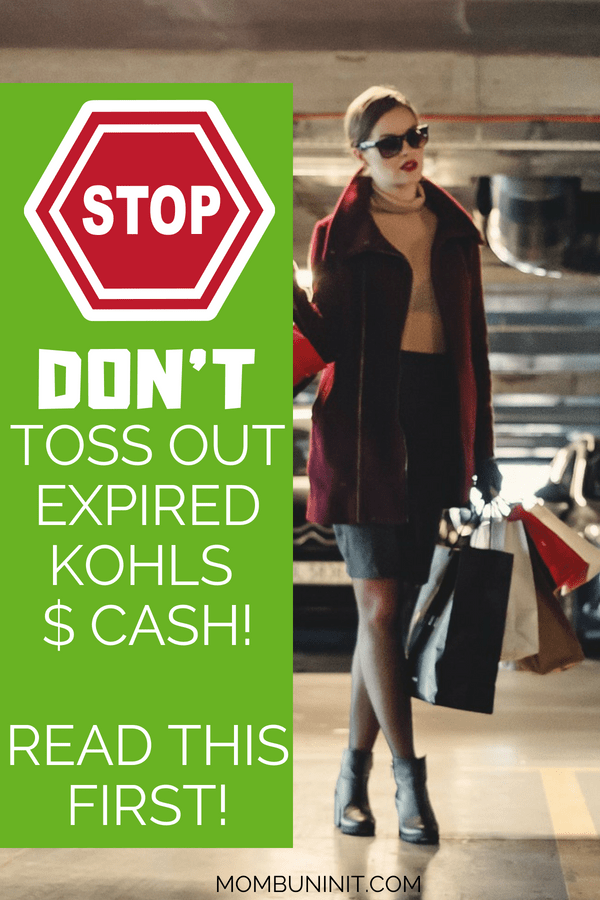 Tossing Expired Kohl's Cash? STOP! It Could Still Be