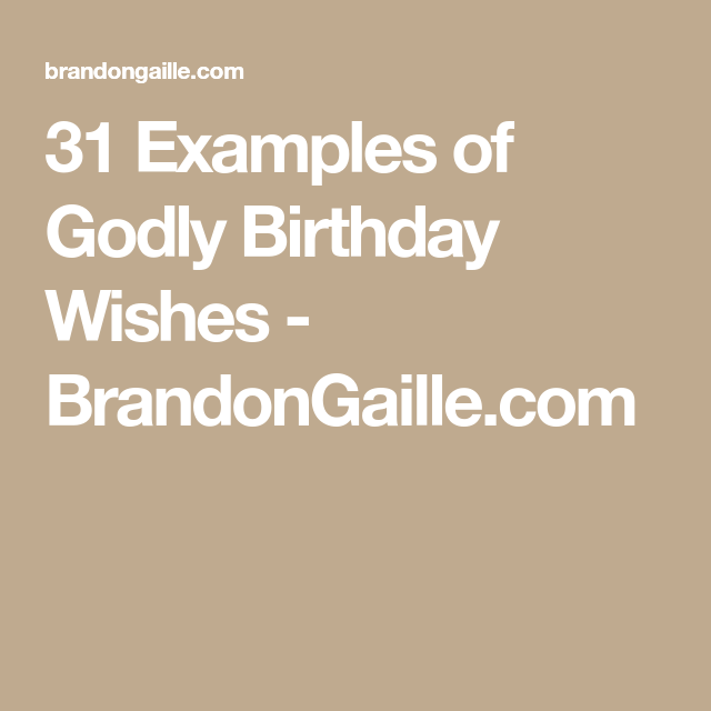 31 Birthday Funny Quotes: 31 Examples Of Godly Birthday Wishes