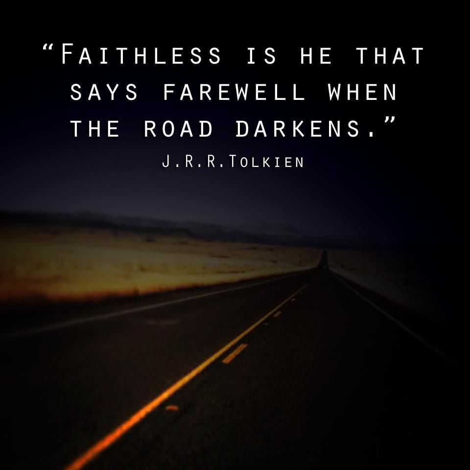 Tolkien Quotes: Tolkien Quotes About Faith. QuotesGram