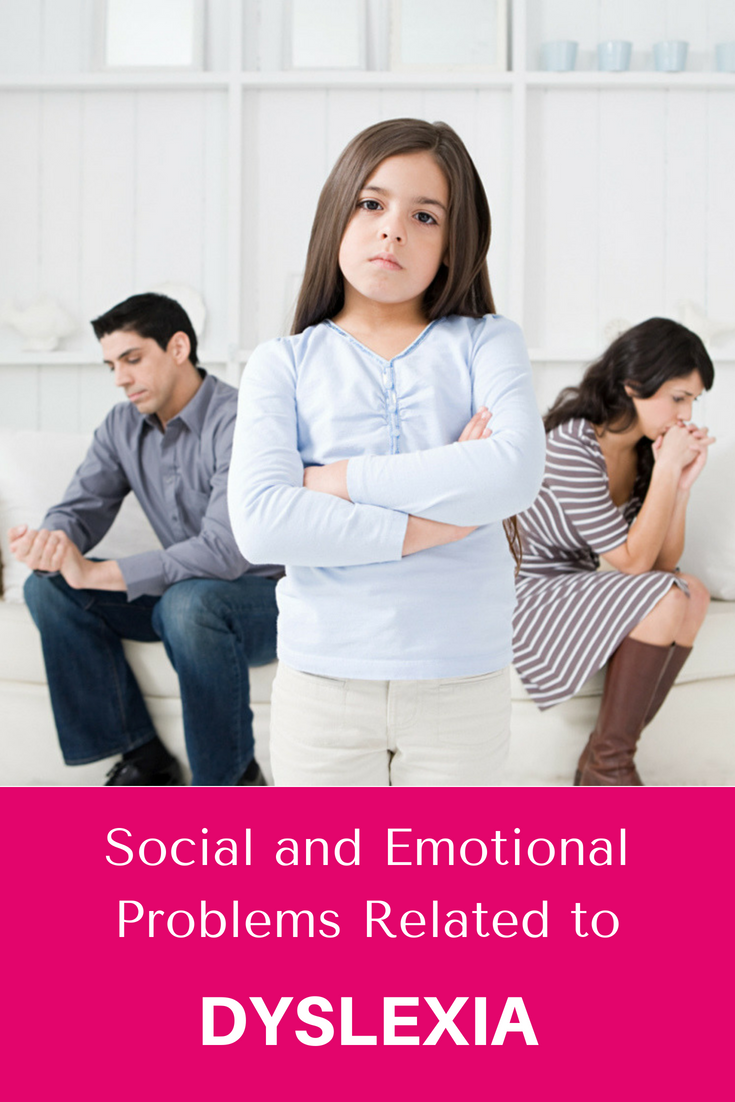 Social And Emotional Problems Related >> Social And Emotional Problems Related To Dyslexia Dyslexia Signs