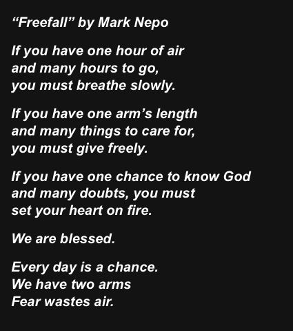 Free Fall Mark Nepo This Is One Of My Favorite Poems Cool Words Yoga Thoughts Quotes To Live By