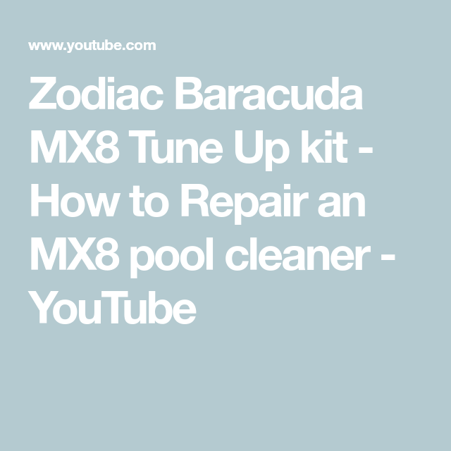 Zodiac Baracuda Mx8 Tune Up Kit How To Repair An Mx8 Pool Cleaner Youtube Pool Cleaning Repair Cleaners