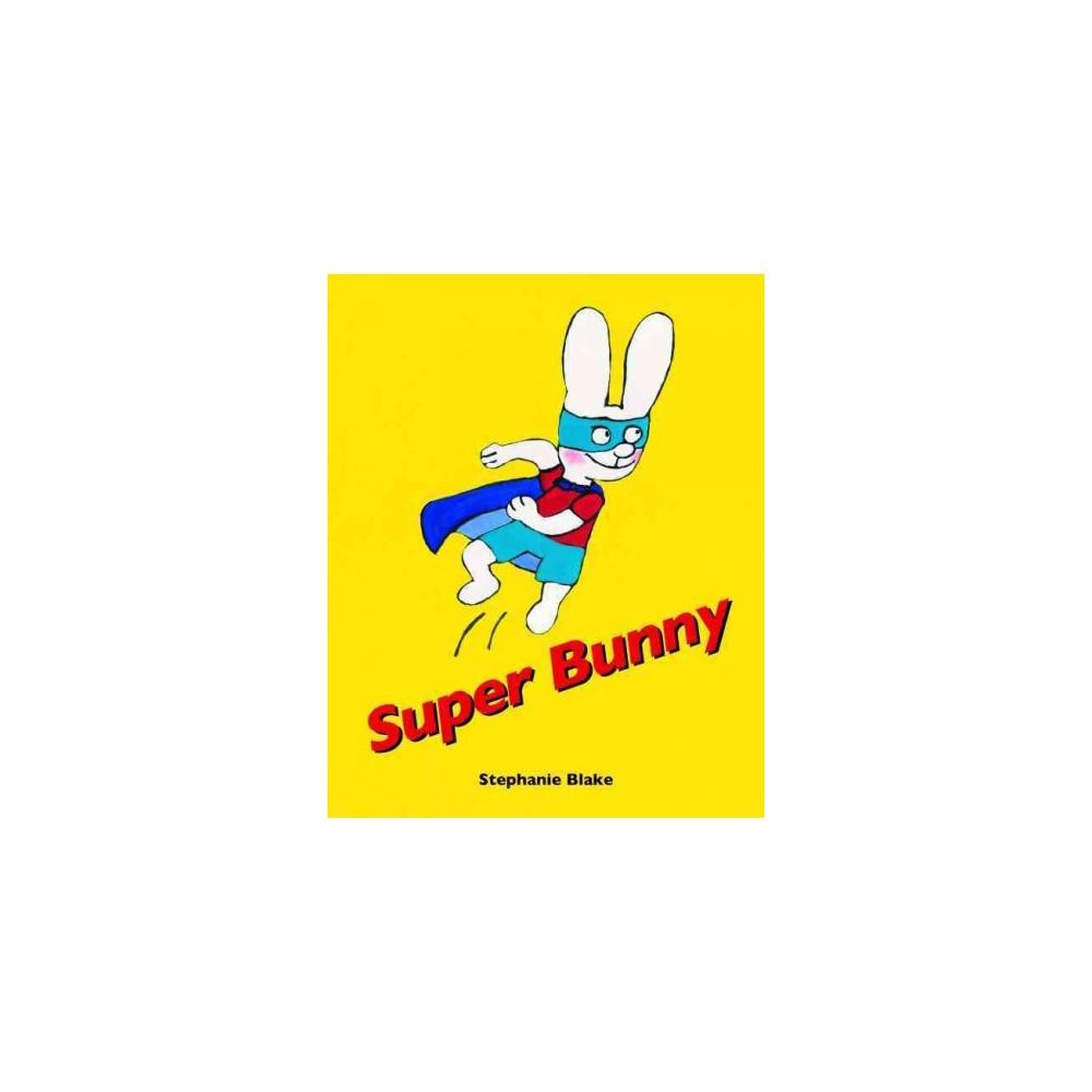 Super Bunny (Hardcover)
