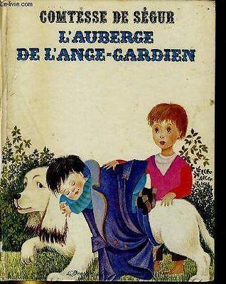 L'auberge de l'ange-gardien comtesse de ségur édition 1971 Desclée de Brouwer
