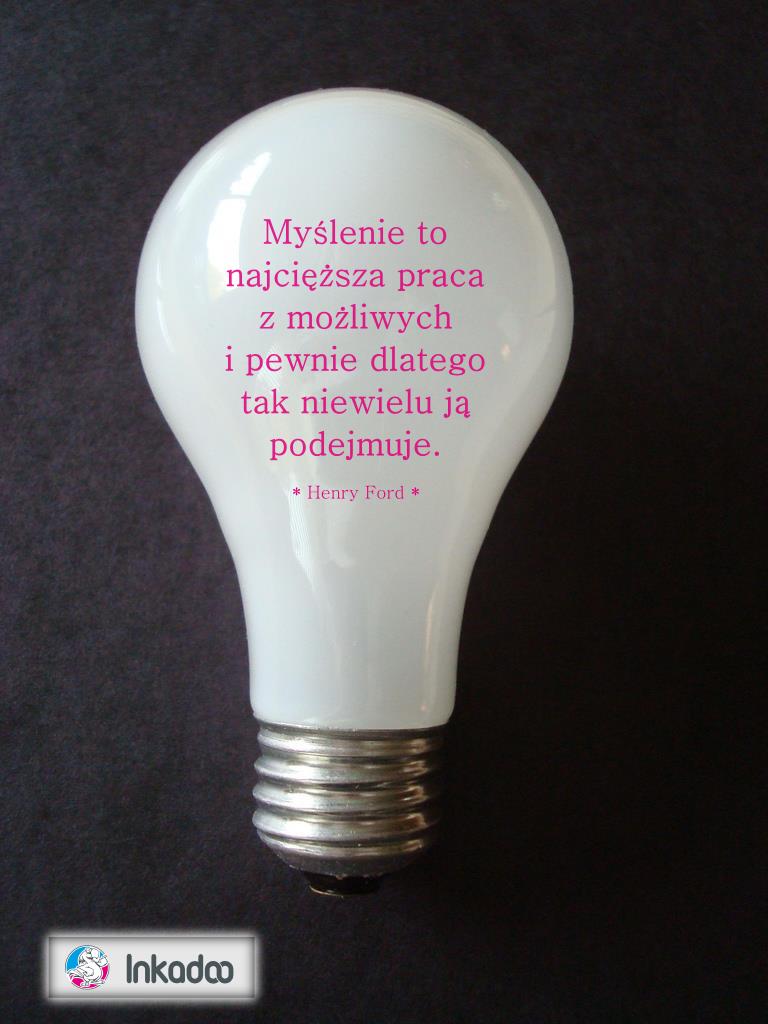 Inkadoo Cytat Cytaty Quote Henryford Motywacja Biznes Ludzie