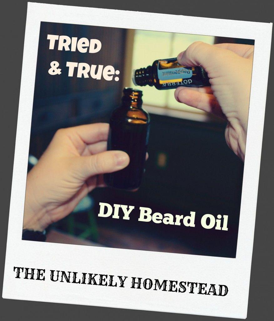 Tried & True DIY Beard Oil Diy beard oil, Diy beard
