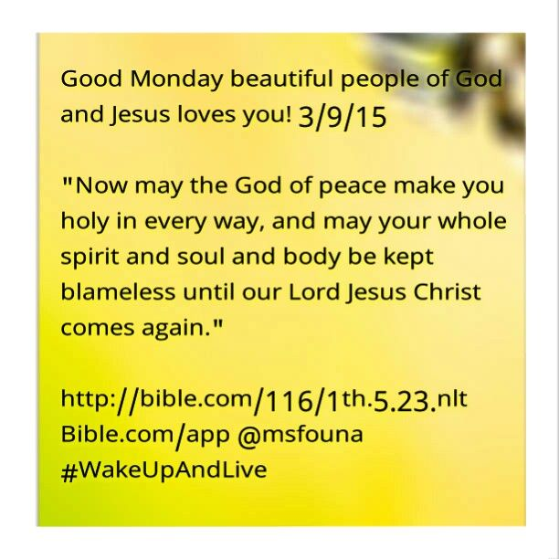 Good Monday Beautiful People Of God And Jesus Loves You - 23 pictures that will make you whole again