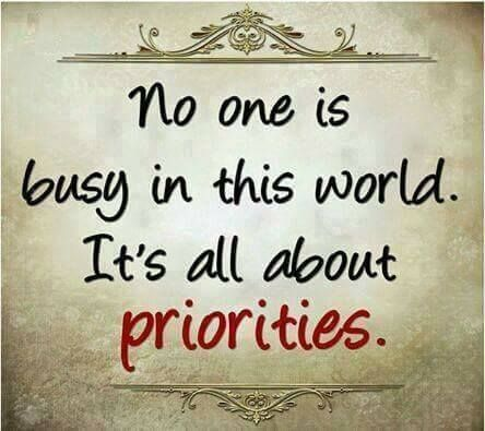 Its All About Priorities Quotes Pinterest Quotes Wisdom