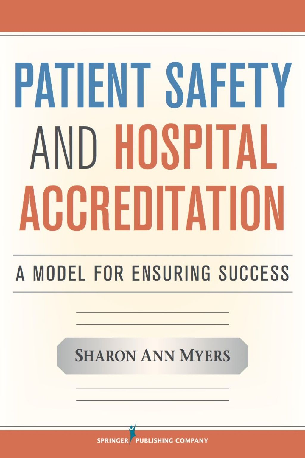 Patient Safety and Hospital Accreditation (eBook Rental