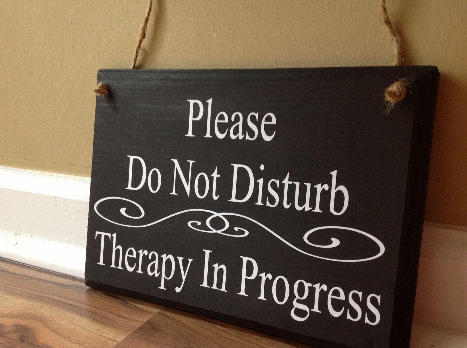 Please Do Not Disturb Therapy In Progress Please Do Not Knock In