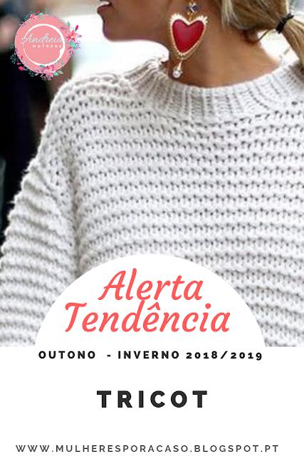 93789bb5bbd6fa Alerta Tendência: Tricot de 2019 | Fashion//Moda Outono-Inverno ...